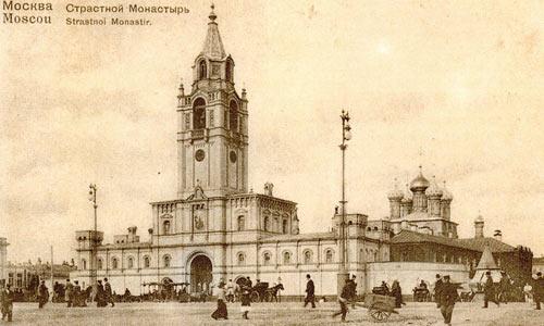 Вид на Страстной монастырь (ныне пушкинская площадь) конец ХIХ века